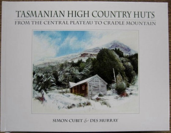 Tasmanian High Country Huts book jacket